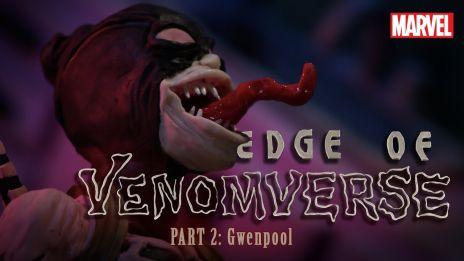 Part 2 - Edge of Venomverse