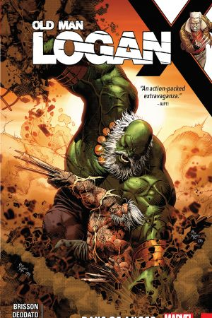 Wolverine: Old Man Logan Vol. 6 - Days of Anger (Trade Paperback)