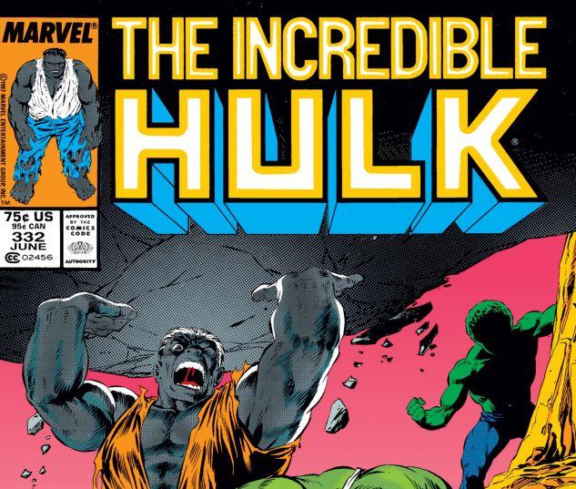 Incredible Hulk (1962) #332
