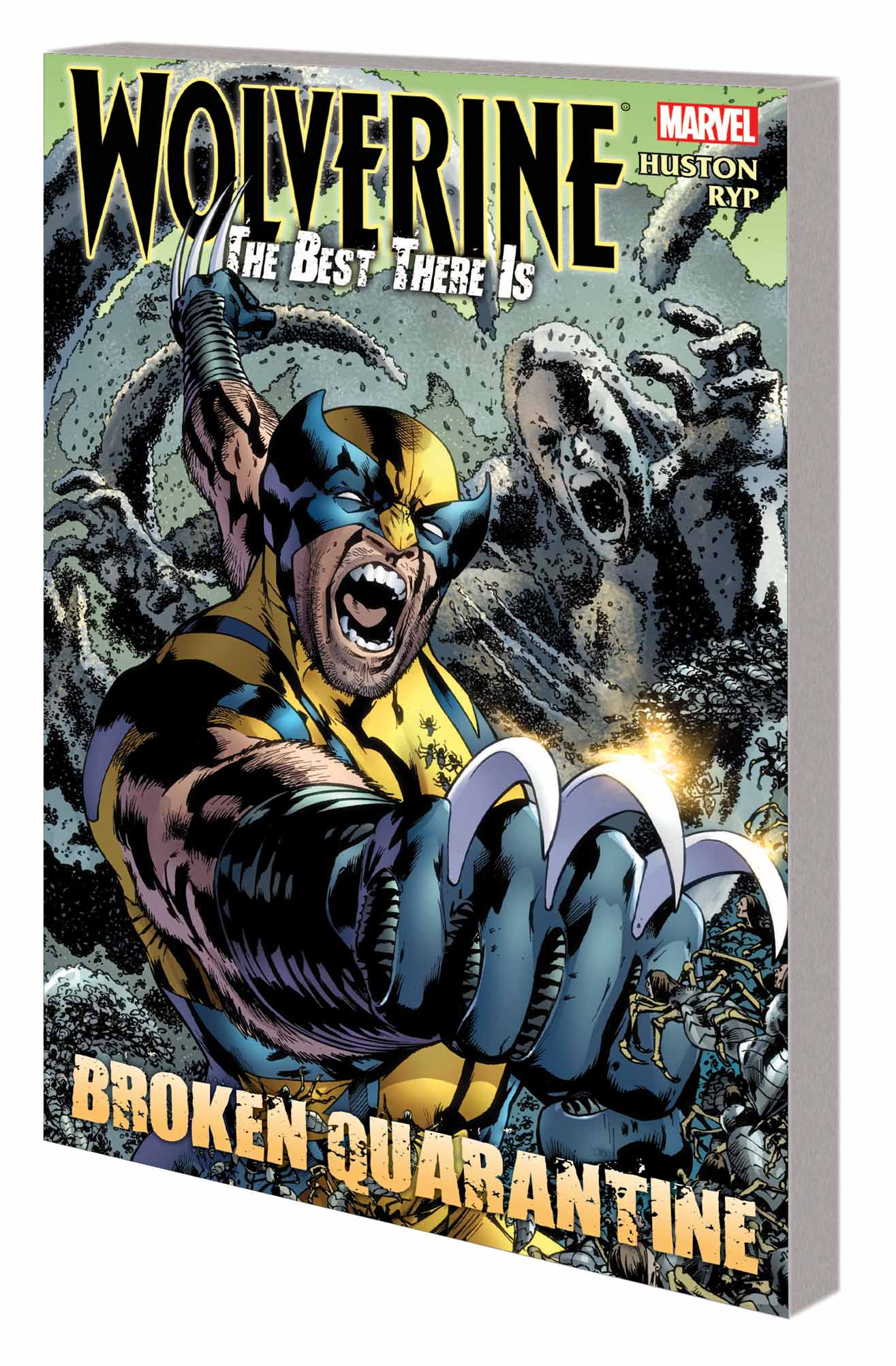 WOLVERINE: THE BEST THERE IS — BROKEN QUARANTINE TPB (Trade Paperback)
