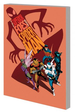 THE SUPERIOR FOES OF SPIDER-MAN VOL. 1: GETTING THE BAND BACK TOGETHER TPB (Trade Paperback)