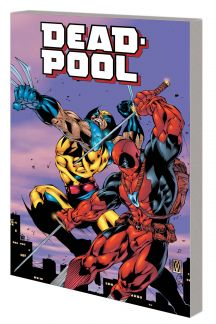 Deadpool Classic Companion (Trade Paperback)