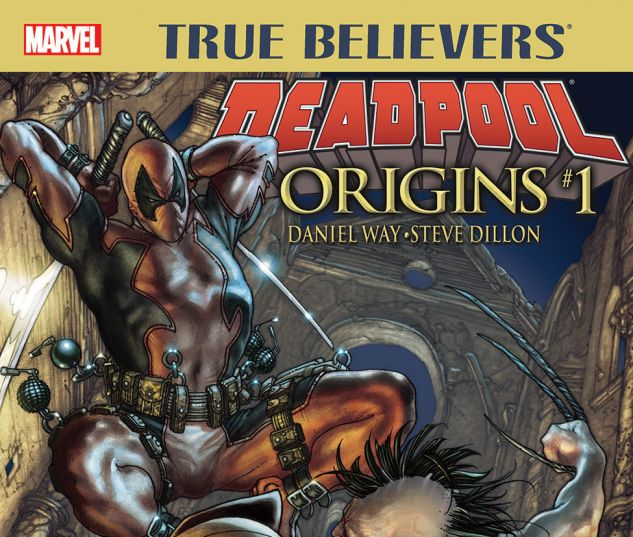 True Believers: Deadpool Origins