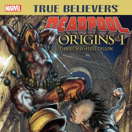 True Believers: Deadpool Origins (2016 - Present)