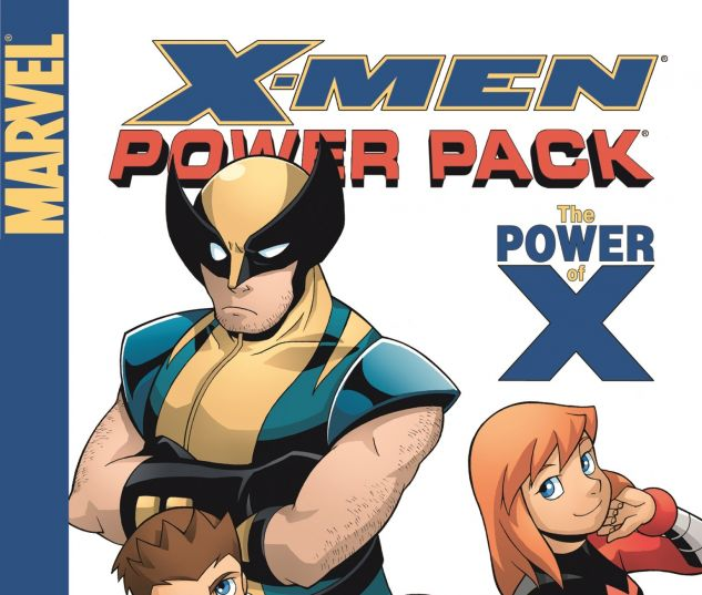 X-MEN AND POWER PACK: THE POWER OF X 0 cover