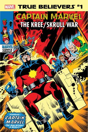 True Believers: Captain Marvel - The Kree/Skrull War #1
