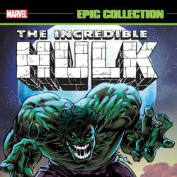 Incredible Hulk Epic Collection: Ghosts of the Future (2019)
