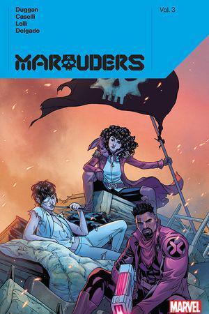 Marauders By Gerry Duggan Vol. 3 (Trade Paperback)