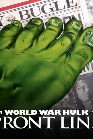 World War Hulk: Front Line (2007)