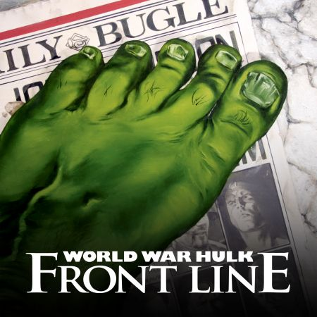 World War Hulk: Front Line (2007)