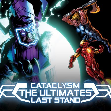 Cataclysm: The Ultimates' Last Stand (2013 - 2014)