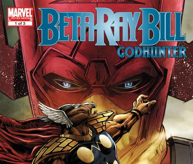 Beta Ray Bill: Godhunter (2009) #1