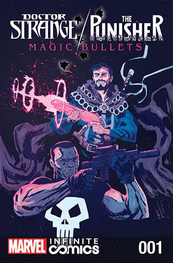 Doctor Strange/Punisher: Magic Bullets Infinite Comic (2016) #1