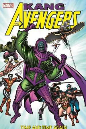 AVENGERS: KANG TIME AND TIME AGAIN TPB (Trade Paperback)