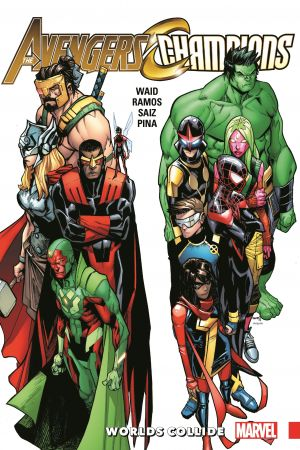 Avengers & Champions: Worlds Collide (Trade Paperback)