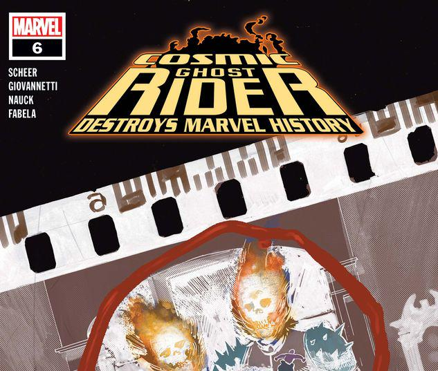 Cosmic Ghost Rider Destroys Marvel History #6
