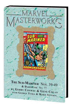 Marvel Masterworks: The Sub-Mariner (Hardcover)