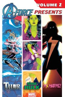 A-Force Presents Vol. 2 (Trade Paperback)