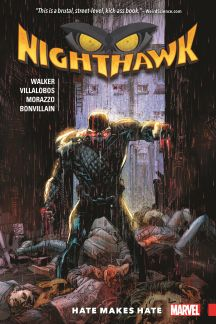 Nighthawk: Hate Makes Hate (Trade Paperback)