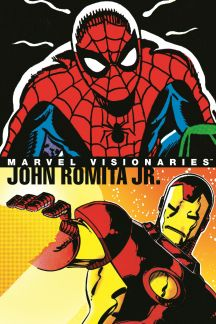 Marvel Visionaries: John Romita Jr. (Hardcover)