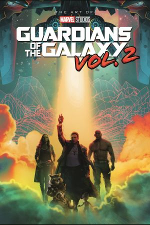 Marvel's Guardians of the Galaxy Vol. 2: The Art of the Movie Slipcase (Hardcover)