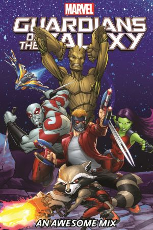 Guardians of the Galaxy: An Awesome Mix (Digest)