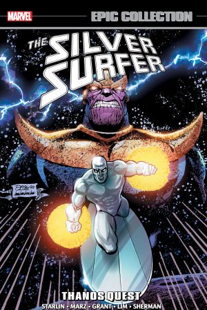 Silver Surfer Epic Collection: Thanos Quest (Trade Paperback)
