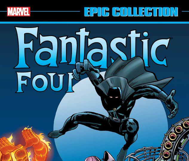 FANTASTIC FOUR EPIC COLLECTION: THE MYSTERY OF THE BLACK PANTHER TPB #1