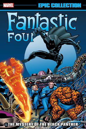 Fantastic Four Epic Collection: The Mystery Of The Black Panther (Trade Paperback)