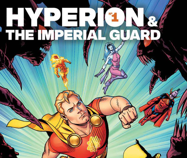 HEROES REBORN: HYPERION & THE IMPERIAL GUARD 1 #1