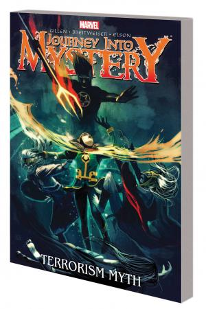 Journey Into Mystery Vol. 3: The Terrorism Myth (Trade Paperback)