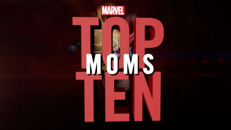 Marvel Top 10 Moms