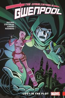 Gwenpool, The Unbelievable Vol. 5: Lost In The Plot (Trade Paperback)