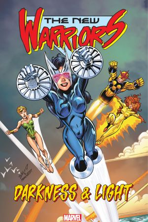 New Warriors: Darkness & Light (Trade Paperback)