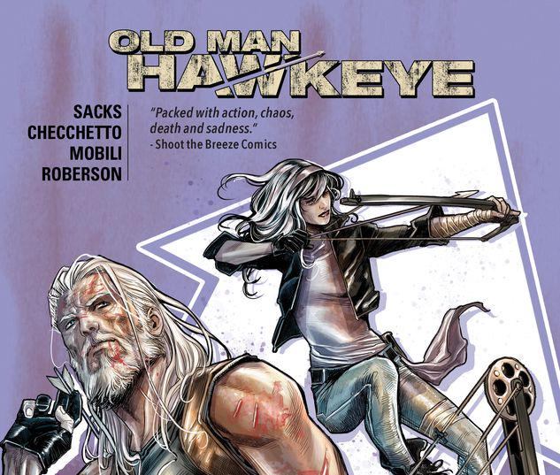 OLD MAN HAWKEYE VOL. 2: THE WHOLE WORLD BLIND TPB #2