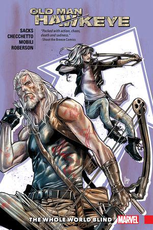 Old Man Hawkeye Vol. 2: The Whole World Blind  (Trade Paperback)