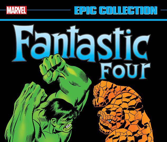 FANTASTIC FOUR EPIC COLLECTION: BATTLE OF THE BEHEMOTHS TPB #1