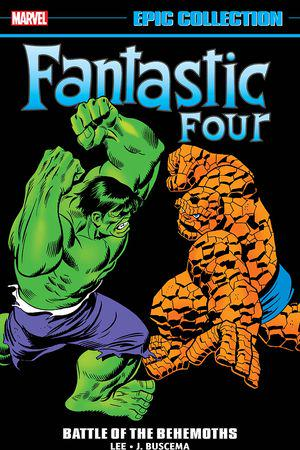 Fantastic Four Epic Collection: Battle Of The Behemoths (Trade Paperback)
