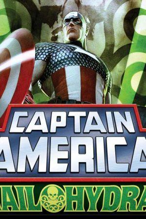 Captain America: Hail Hydra (2010 - 2011)