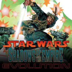 Star Wars: Shadows of the Empire - Evolution