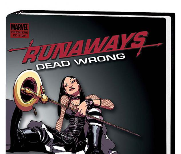 RUNAWAYS: DEAD WRONG PREMIERE HC  #1