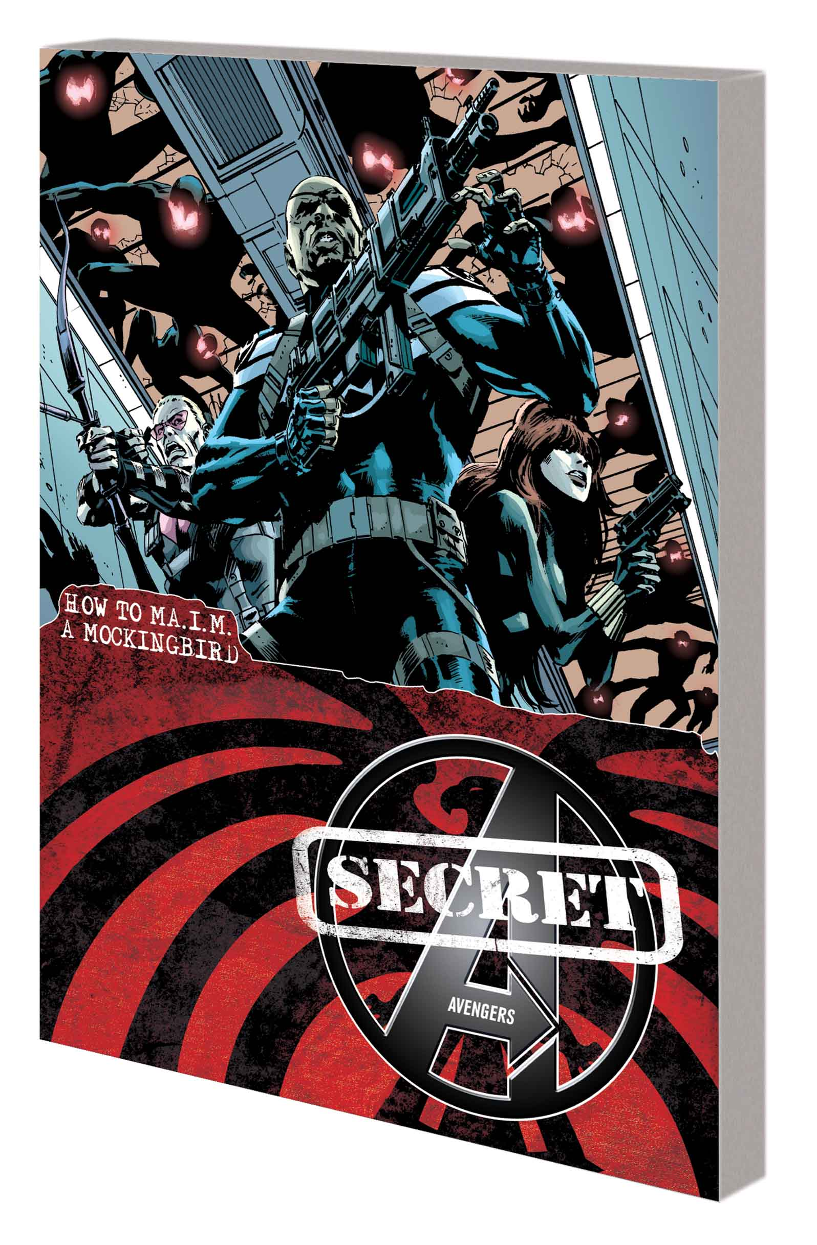 SECRET AVENGERS VOL. 3: HOW TO MA.I.M. A MOCKINGBIRD TPB (Trade Paperback)