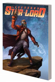 Legendary Star-Lord Vol. 1: Face It, I Rule (Trade Paperback)