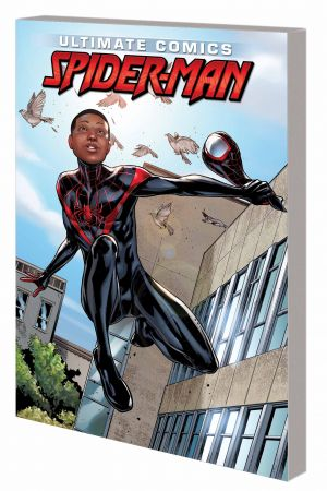 Miles Morales: Ultimate Spider-Man Ultimate Collection (Trade Paperback)