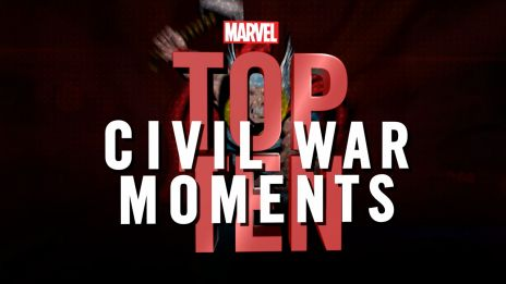 Marvel Top 10 Civil War Moments