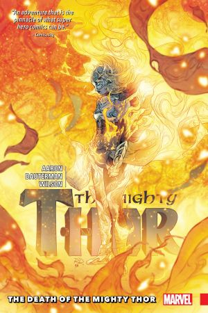 Mighty Thor Vol. 5: The Death of the Mighty Thor (Trade Paperback)