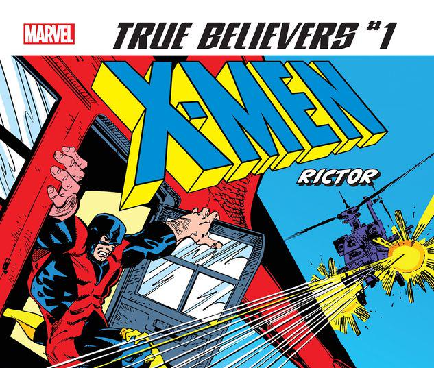 TRUE BELIEVERS: X-MEN - RICTOR 1 #1