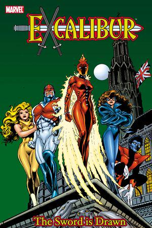 Excalibur Classic Vol. 1: The Sword Is Drawn (Trade Paperback)
