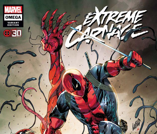 EXTREME CARNAGE OMEGA 1 LIEFELD DEADPOOL 30TH VARIANT #1