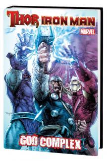 Thor/Iron Man: God Complex (Hardcover)